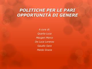POLITICHE PER LE PARI OPPORTUNITÀ DI GENERE