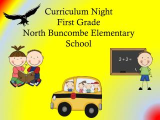 Curriculum Night First Grade  North Buncombe Elementary School