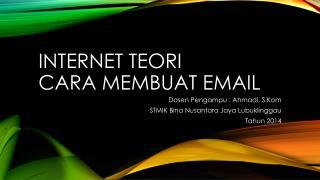 Internet  Teori Cara  Membuat  Email