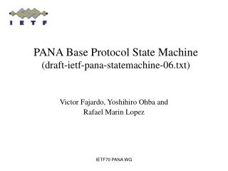 PANA Base Protocol State Machine (draft-ietf-pana-statemachine-06.txt)