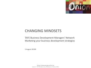 CHANGING MINDSETS TAFE Business Development Managers' Network