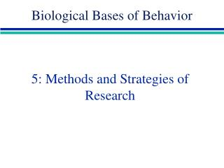 5: Methods and Strategies of Research
