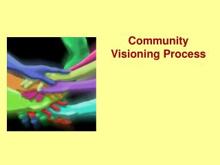 Community Visioning Process