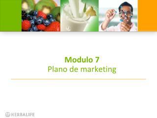 Modulo 7 Plano de marketing