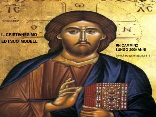 IL CRISTIANESIMO ED I SUOI  MODELLI