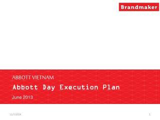 ABBOTT VIETNAM Abbott Day Execution Plan