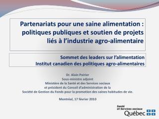 Sommet des leaders sur l'alimentation Institut canadien des politiques agro-alimentaires