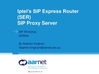 Iptel's SIP Express Router (SER) SIP Proxy Server