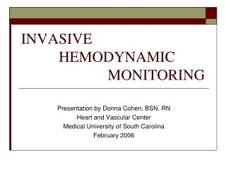 INVASIVE              HEMODYNAMIC                           MONITORING