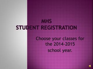 MHS  Student Registration