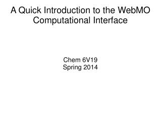 A Quick Introduction to the WebMO Computational Interface