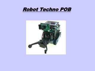 Robot Techno POB