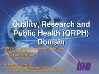 Quality, Research and Public Health (QRPH)  Domain
