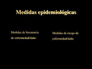 Medidas epidemiol�gicas