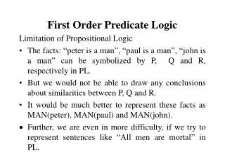 First Order Predicate Logic Limitation of Propositional Logic