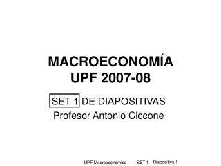 MACROECONOMÍA  UPF 2007-08