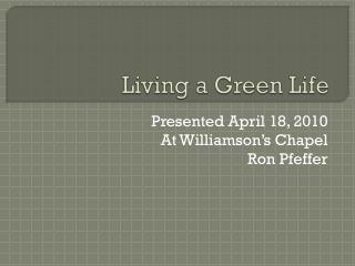 Living a Green Life