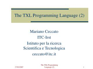The TXL Programming Language (2)