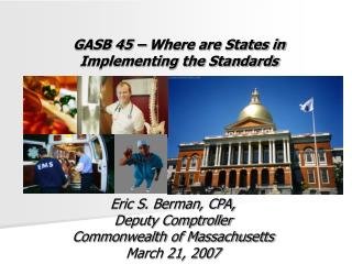 GASB 45 – Where are States in Implementing the Standards