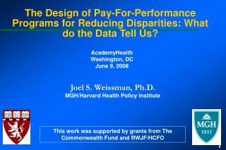 The Design of Pay-For-Performance Programs for Reducing Disparities: What do the Data Tell Us?