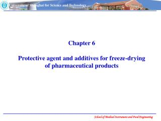 Chapter 6  Protective agent and additives for freeze-drying of pharmaceutical products