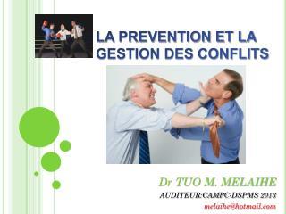 Dr TUO M. MELAIHE AUDITEUR:CAMPC-DSPMS  2013 melaihe@hotmail