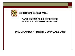 PIANO DI ZONA PER IL BENESSERE SOCIALE E LA SALUTE 2009 - 2011