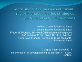 Hélène Cardu, Université  Laval Chantale Jeanrie, Université Laval