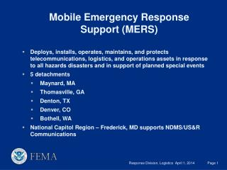 Mobile Emergency Response Support MERS