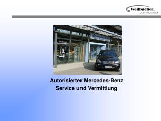 Autorisierter Mercedes-Benz Service und Vermittlung