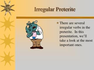 Irregular Preterite