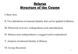Belarus Structure of the Course