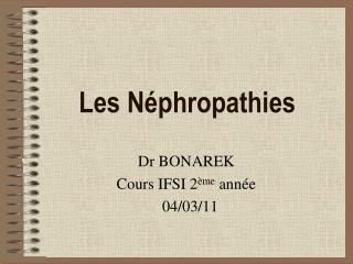 Les Néphropathies