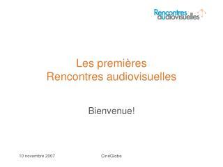 Les premi ères  Rencontres audiovisuelles