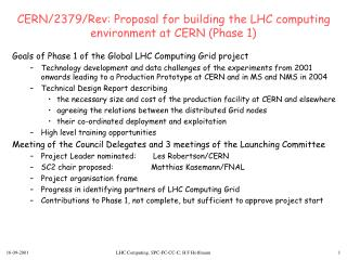 CERN/2379/Rev: Proposal for building the LHC computing environment at CERN (Phase 1)