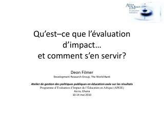 Qu'est–ce que l'évaluation d'impact …  et comment  s'en servir ?