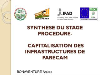 SYNTHESE DU STAGE PROCEDURE-  CAPITALISATION DES INFRASTRUCTURES DE PARECAM