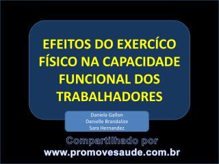 EFEITOS DO EXERCÍCO FÍSICO NA CAPACIDADE FUNCIONAL DOS TRABALHADORES