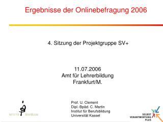 Prof. U. Clement Dipl.-Bpäd. C. Martin Institut für Berufsbildung Universität Kassel