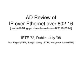 AD Review of IP over Ethernet over 802.16 [draft-ietf-16ng-ip-over-ethernet-over-802.16-06.txt]