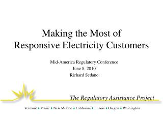 Making the Most of  Responsive Electricity Customers