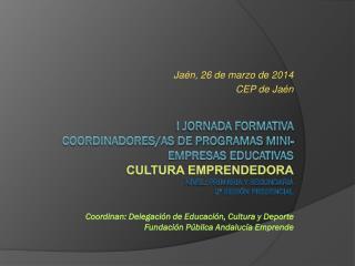 Jaén, 26 de marzo de 2014 CEP de Jaén