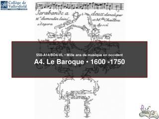 550-A14/BD4-VL • Mille ans de musique en occident A4. Le Baroque  •  1600 -1750