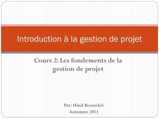 Introduction � la gestion de projet