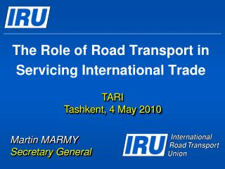 The Role of Road Transport in Servicing International Trade