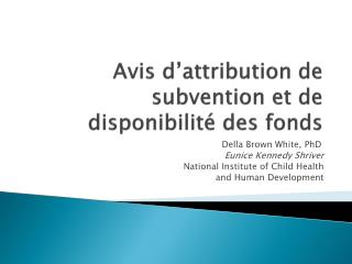Avis d'attribution de subvention et de disponibilité des fonds