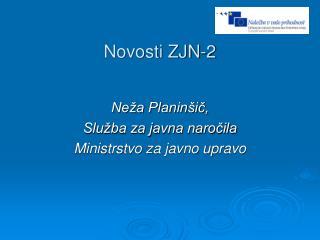 Novosti ZJN-2