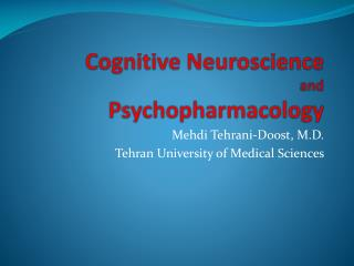 Cognitive Neuroscience and Psychopharmacology