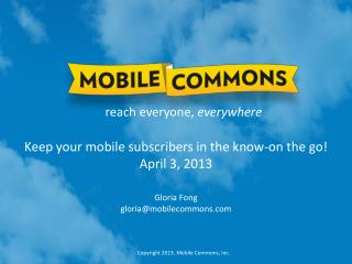 Keep your mobile subscribers in the know-on the go ! April 3, 2013