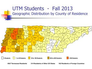 UTM Students  -  Fall  2013  Geographic  Distribution by County of Residence